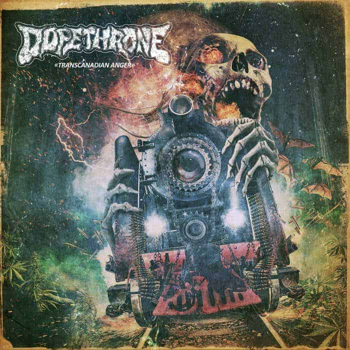 Dopethrone Transcanadian Anger Cover