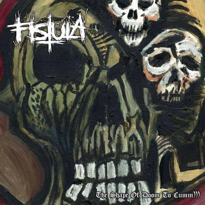 Fistula Shape Of Doom Cover