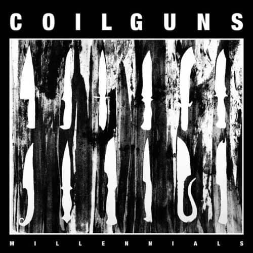 Coilguns Millennials cover