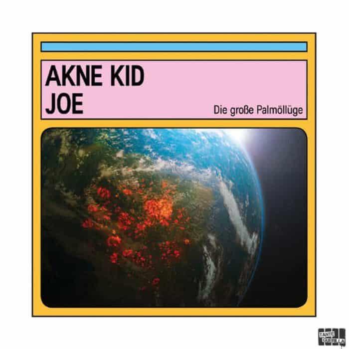 akne-kid-joe-die-grosse-palmoelluege-cd